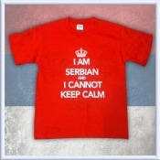 KIDS - I am Serbian and I cannot keep calm RED